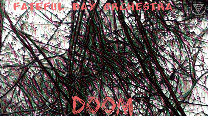 fateful day orchestra - dooom EP artwork